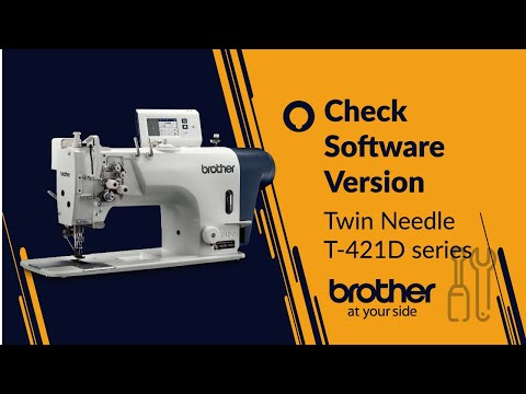 Twin needle lockstitch - How to check software version