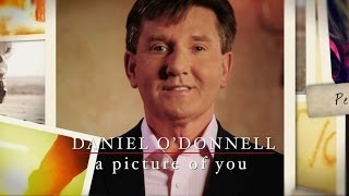 Daniel O'Donnell A Picture of You