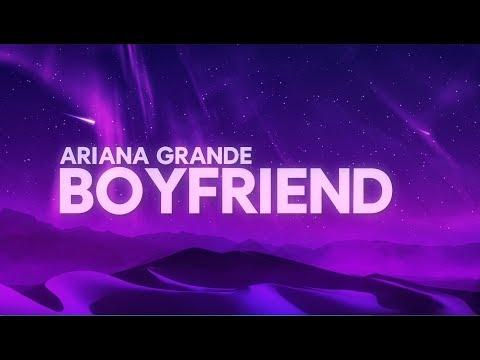 Ariana Grande, Social House - boyfriend (Lyrics)