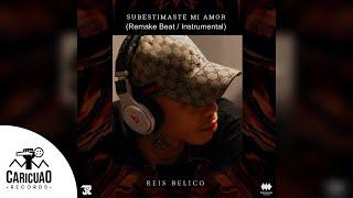 Reis Belico   Subestimaste Mi Amor (Remake Beat  Instrumental)