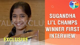 Sa Re Ga Ma Pa Li'l Champs 2019 Winner | First Interview of Sugandha Date | Exclusive