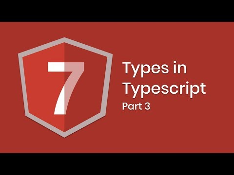 Learn Angular 7 | Part 3 | Types | Eduonix