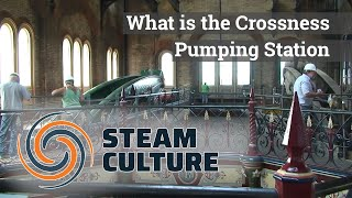 What is the Crossness Pumping Station - Steam Culture