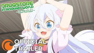 Drug Store in Another World - The Slow Life of a Cheat Pharmacist | OFFICIAL TRAILER
