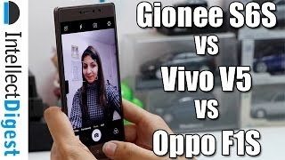 Gionee S6S VS Vivo V5 VS Oppo F1S- Which Is The Best Selfie Smartphone?