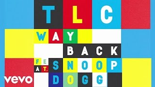 TLC - Way Back (Lyric Video)