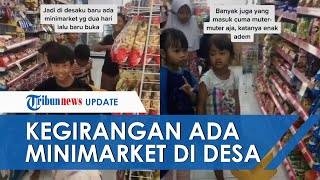 Viral Video Bocah-bocah Kegirangan Serbu Minimarket Pertama di Desa Jambe hingga Berlari-larian