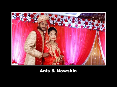 Anis - Nowshin Wedding Full Program | Wedding Story Bangladesh | Prince Bazar - Mirpur