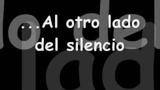 Angeles del Infierno-Al Otro Lado del Silencio-Letra