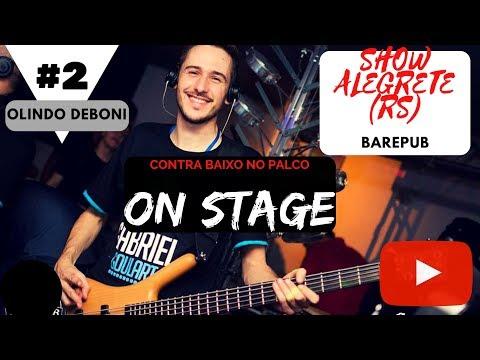 #2 OnStage™© - SHOW EM ALEGRETE(RS) - Olindo Deboni