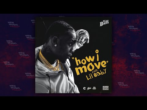 Flipp Dinero How I Move Feat Lil Baby