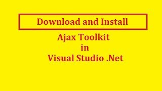 How To Download And Install Ajax Toolkit Control In Asp.Net C#   Hindi   Free Online Learning Class