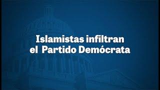 Los islamistas infiltran el Partido Demócrata