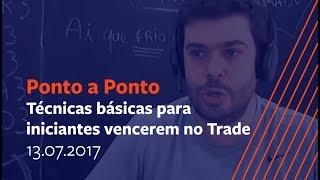 🔴 Técnicas básicas para iniciantes vencerem no Trade