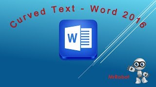 How to Write Curved Text - Wrap Text Around a Circle or Shape in MS Word 2016