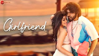 Girlfriend Lyrics in Hindi