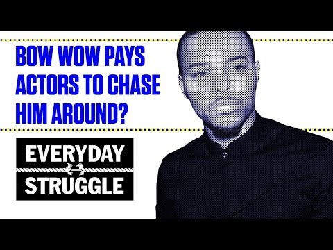 Did Bow Wow Pay Fans to Chase Him Around? | Everyday Struggle