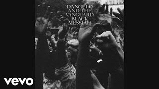 D'Angelo & The Vanguard - Betray My Heart (Audio)