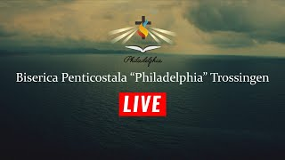 Live Biserica Penticostala Philadelphia Trossingen  Seara 10.05.2020 - LIVE