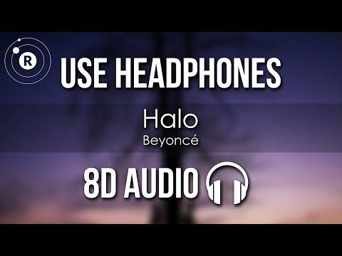 Beyoncé - Halo (8D AUDIO)