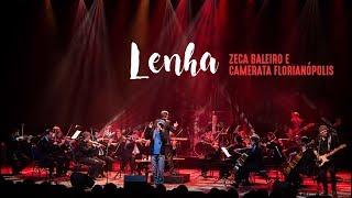Zeca Baleiro e Camerata Florianópolis - Lenha