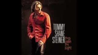Tommy Shane Steiner - What If She's An Angel