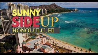 Sunny Side Up - Honolulu, Hawaii