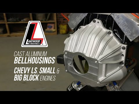 New Lakewood Cast Aluminum Bellhousings for Big-Block, Small-Block, and LS Engines