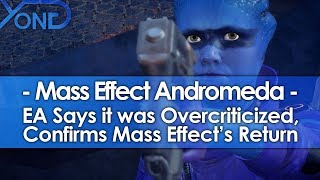 EA Says Andromeda was Overcriticized & Confirms Mass Effect