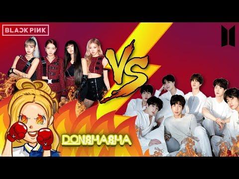 BTS VS BLACKPINK | DonShaSha