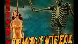 Angry Johnny And The Killbillies-The Hanging Of Hattie Ledoux