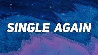 Big Sean - Single Again (Lyrics)