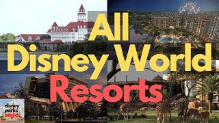 Walt Disney World Resorts Overview - All Hotels - 2020 - Orlando, Florida