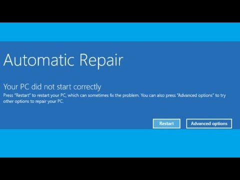 How to Fix Your PC did not start correctly on Windows 8,10 | Solve your PC did not start correctly