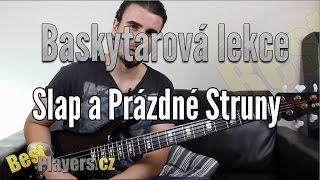 Video Slap a prázdné struny - Baskytarová Lekce