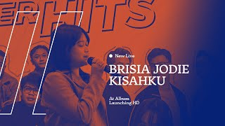 NEW LIVE Brisia Jodie   Kisahku HD