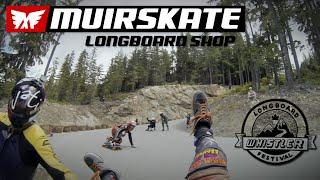 Whistler Longboard Festival 2014 | Muir Skate Longboard Shop