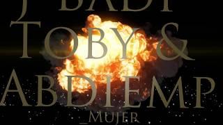 Toby & Abdiemps-Mi mujer