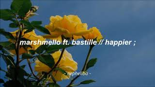 Marshmello Ft. Bastille - Happier ; [Traducida Al Español]