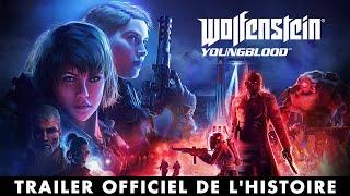 Wolfenstein: Youngblood – Trailer officiel de l'histoire