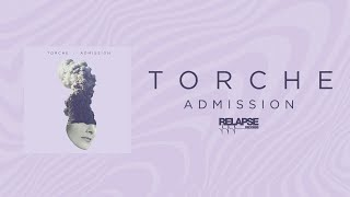 TORCHE   Admission [FULL ALBUM STREAM]
