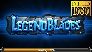 Legend Blades Game Review 1080P Official Yunbu Game Role Playing 2016