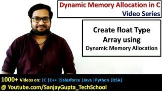 Float array using dynamic memory allocation in C programming | by Sanjay Gupta