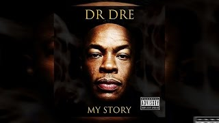 Dr. Dre - My Story (Full Mixtape) 2016