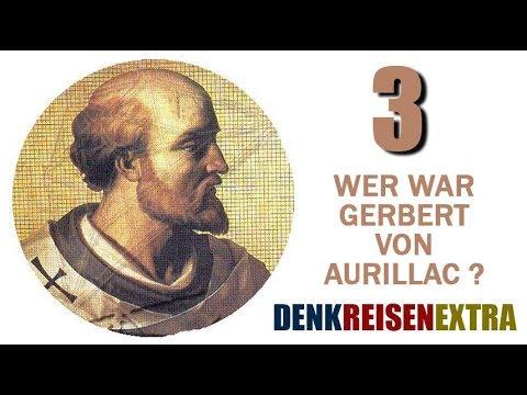 Denk|Reisen|Extra - Wer war Gerbert von Aurillac? - 03