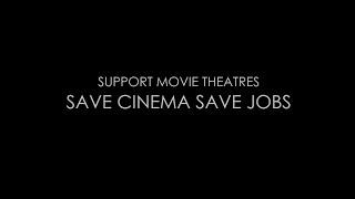 Support Movie Theatres | Save Cinema Save Jobs