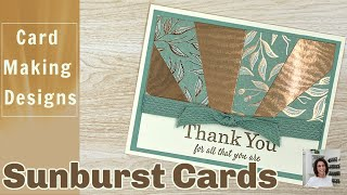 Card Making Designs: Sunburst Cards That Are Beautiful