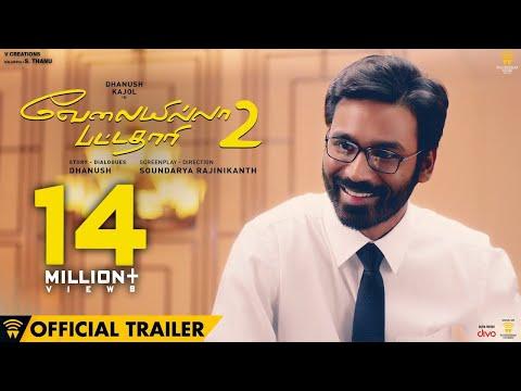 Velai Illa Pattadhaari 2 - Official Trailer | Dhanush, Kajol, Amala Paul | Soundarya Rajinikanth