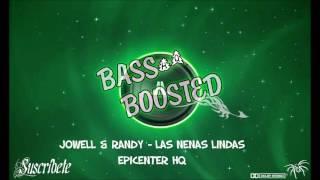 Jowell & Randy   Las Nenas Lindas EPICENTER HQ