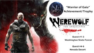 "Werewolf: The Apocalypse – Earthblood ""Warrior of Gaia"" Achievement/Trophy Guide"